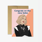 Congrats on the new bebe card