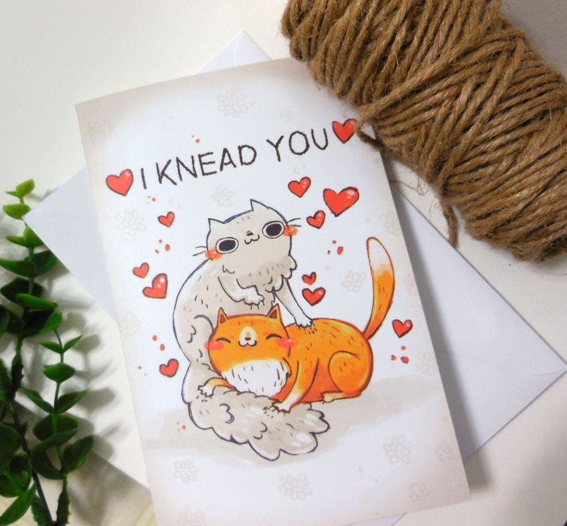 I Knead you card