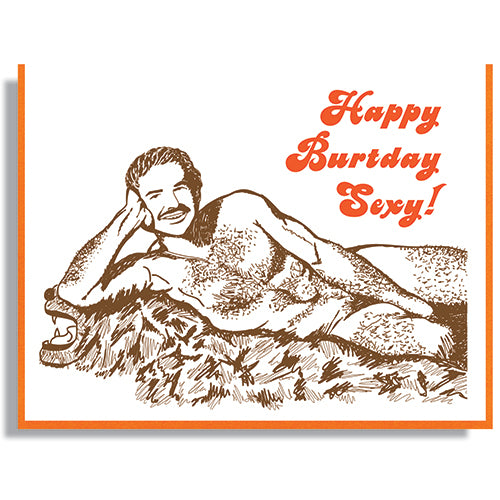 Happy Burtday sexy - RIP Burt card by Smitten Kitten