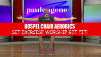 Gospel Chair Aerobics 2021