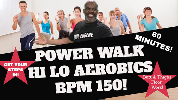 Power Walk Hi Lo Aerobics 60 Minutes!
