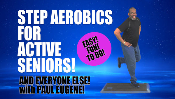 Step Aerobics For Active Seniors