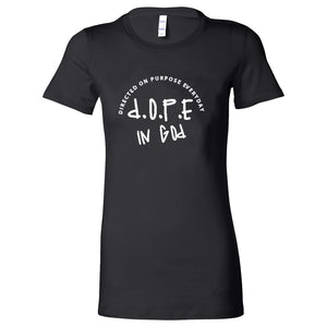 Women's D.O.P.E. In God Short Sleeve T-Shirt