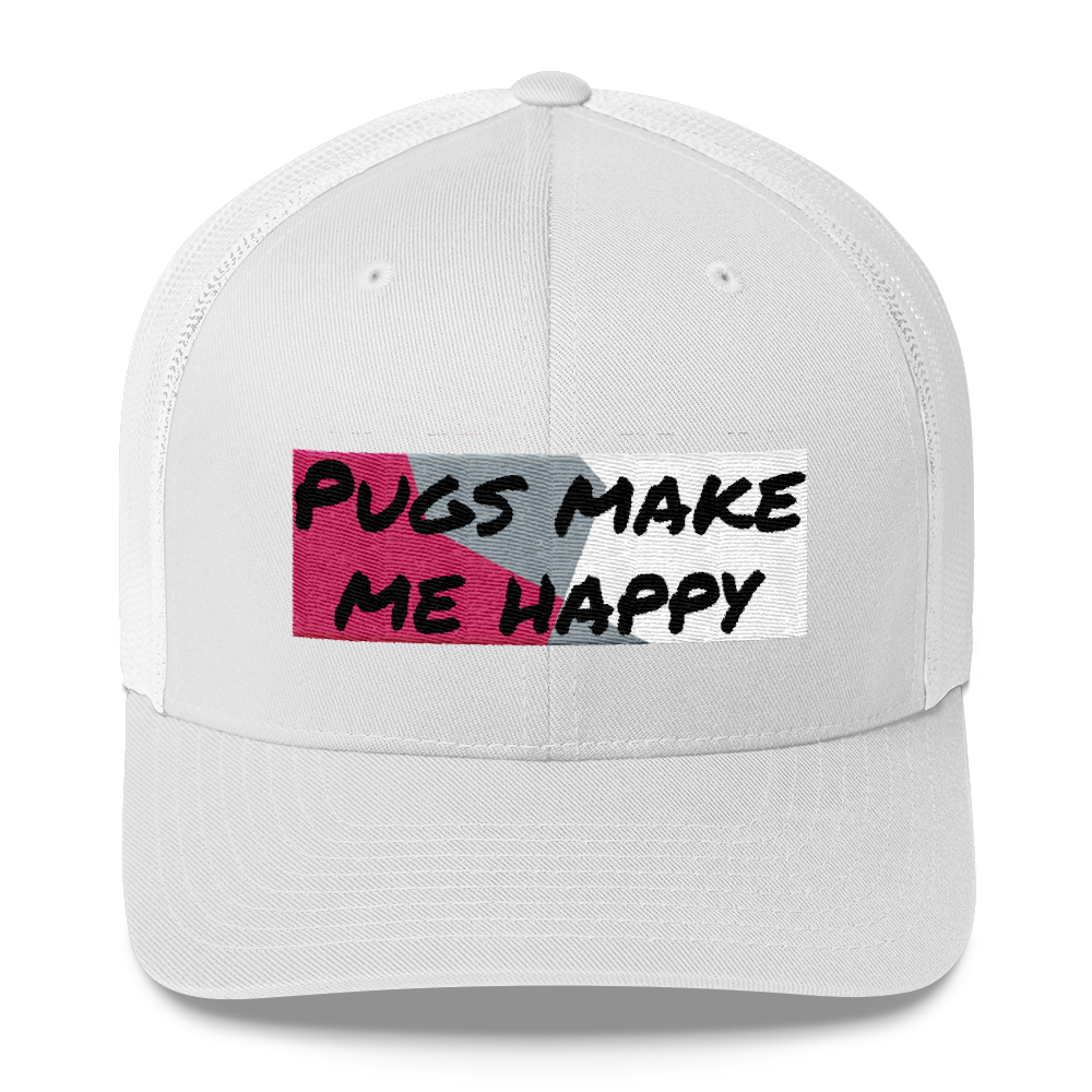 Pugs Make Me Happy Trucker Cap