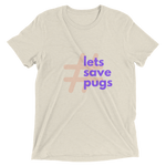 Lets Save Pugs T-Shirt