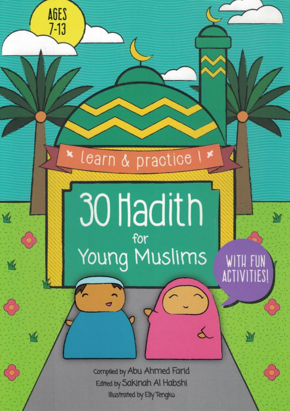 30 Hadith for Young Muslims - Abu Ahmed Farid - Sakeena Books