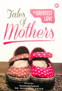 Tales of Mothers The Greatest Love