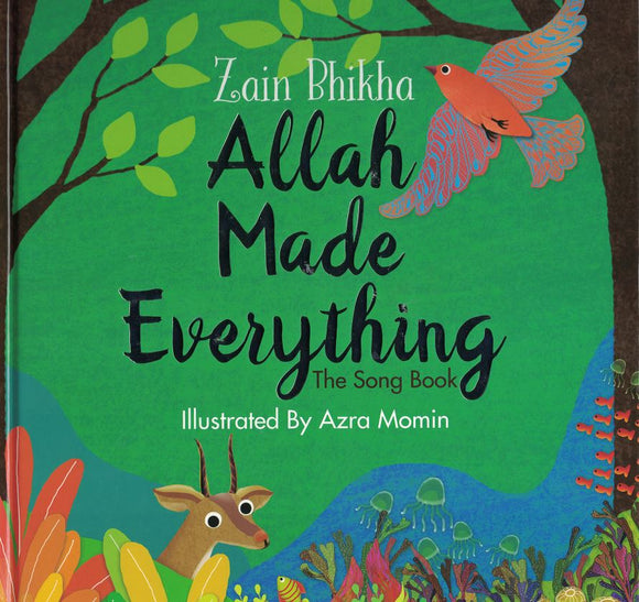 Allah Made Everything | The Song Book - Zain Bhikha - Sakeena Books
