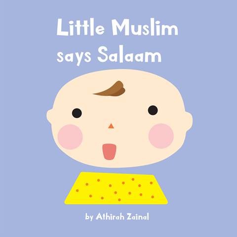 Little Muslim Says Salaam