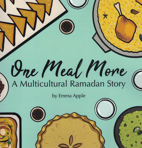 One Meal More | A Multicultural Ramadan Story (Ramadan Special! $5 off normal price)