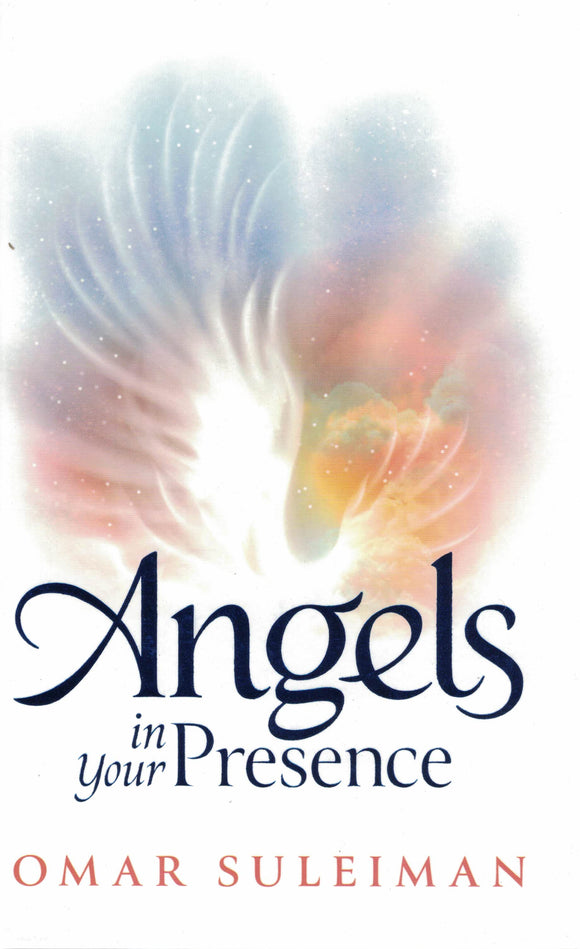 Angels In Your Presence