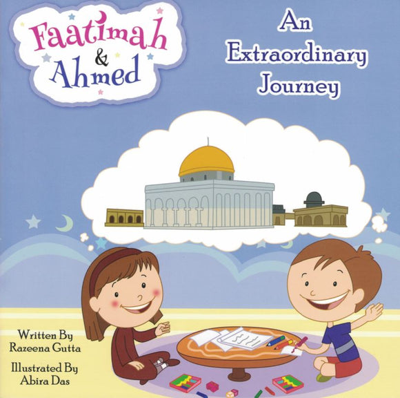 Faatimah & Ahmed | An Extraordinary Journey - Razeena Gutta - Sakeena Books