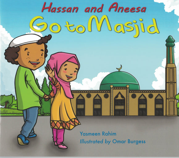 Hassan and Aneesa | Go to Masjid
