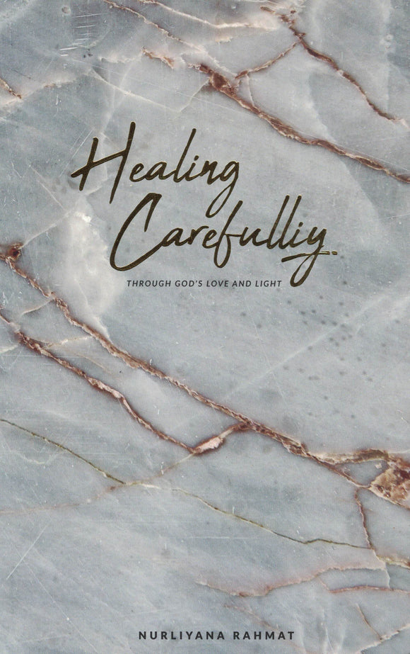 Healing Carefully