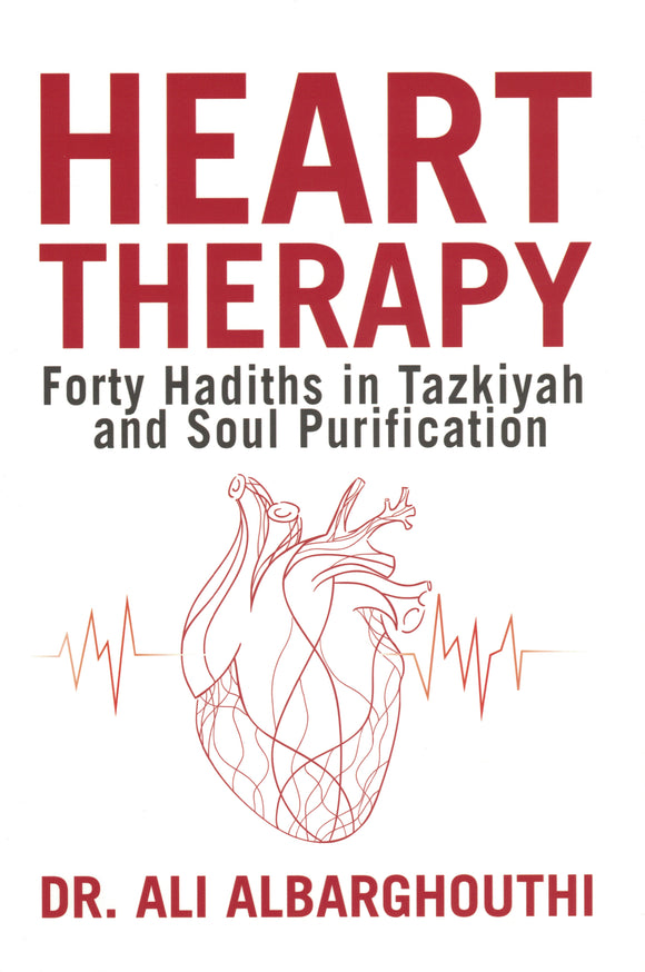 Heart Therapy - Dr. Ali Albarghouthi - Sakeena Books