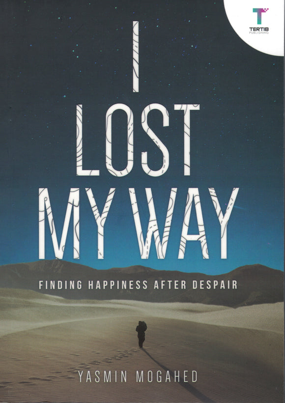 I Lost My Way | Finding Happiness After Despair