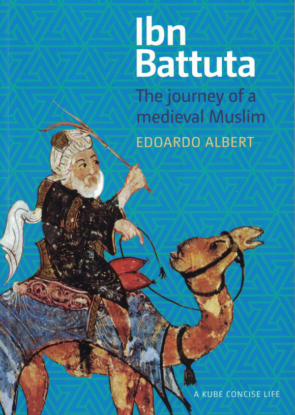 Ibn Battuta | The Journey of a Medieval Muslim