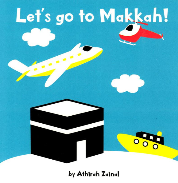 Let's go to Makkah