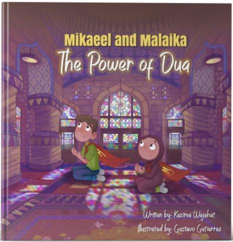Mikaeel and Malaika - The Power of Dua