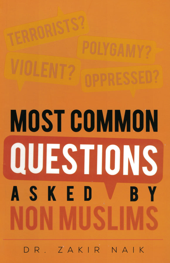 Most Common Questions Asked By Non Muslims - Dr Zakir Naik - Sakeena Books