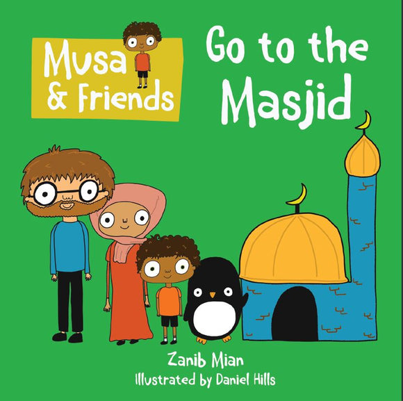 Musa & Friends | Go to the Masjid