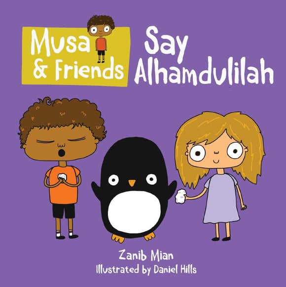 Musa & Friends | Say Alhamdulillah