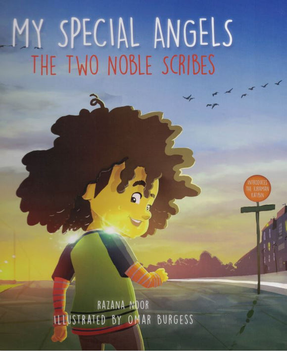 My Special Angels | The Two Noble Scribes - Razana Noor - Sakeena Books