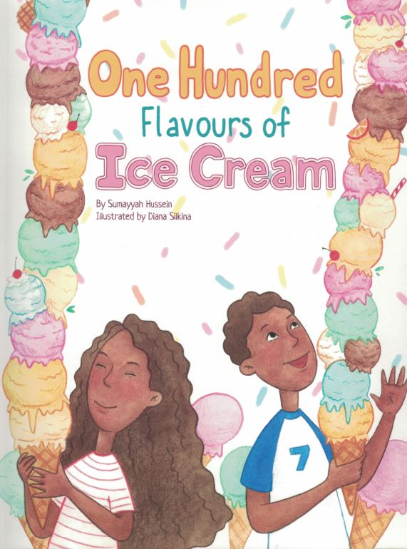 One Hundred Flavours of Ice Cream - Sumayyah Hussein - Sakeena Books