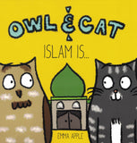 Owl & Cat | Islam Is (Ramadan special! $10 off normal price)