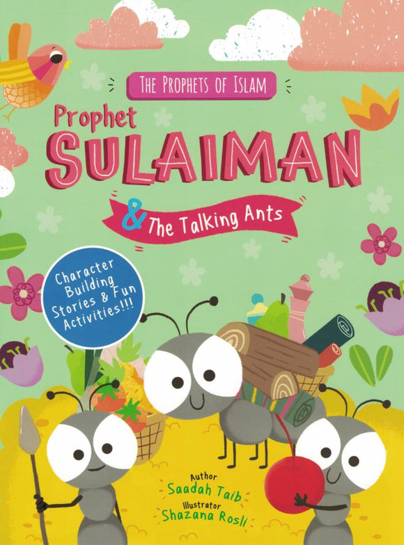 The Prophets of Islam | Prophet Sulaiman & The Talking Ants - Saadah Taib - Sakeena Books
