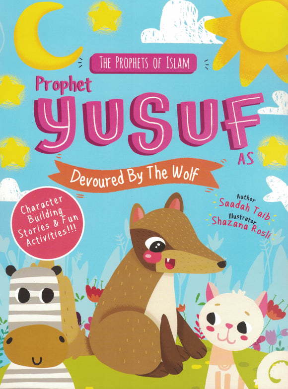 The Prophets of Islam | Prophet Yusuf Devoured By The Wolf