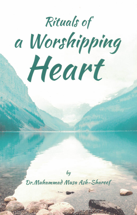 Rituals of a Worshipping Heart