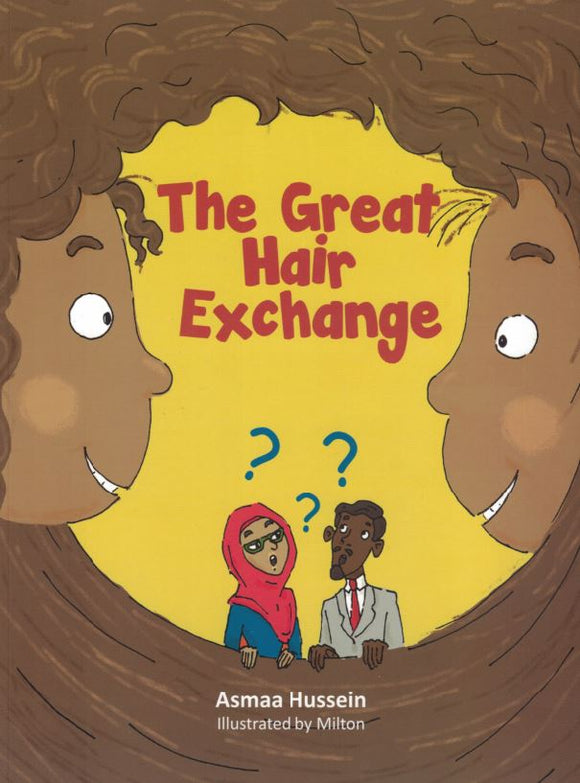 The Great Hair Exchange - Asmaa Hussein - Sakeena Books