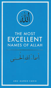 The Most Excellent Names of Allah (Pocket Size)