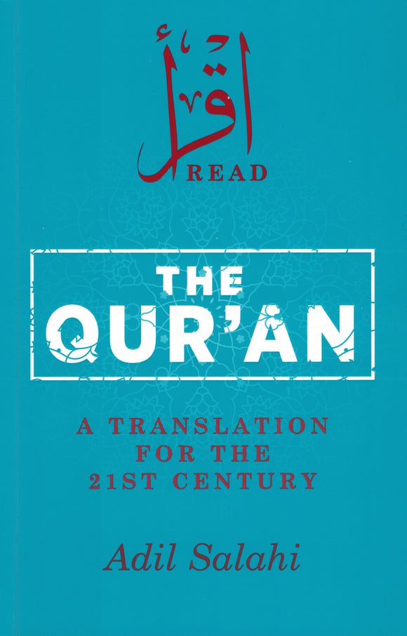 The Quran | A Translation for the 21st Century