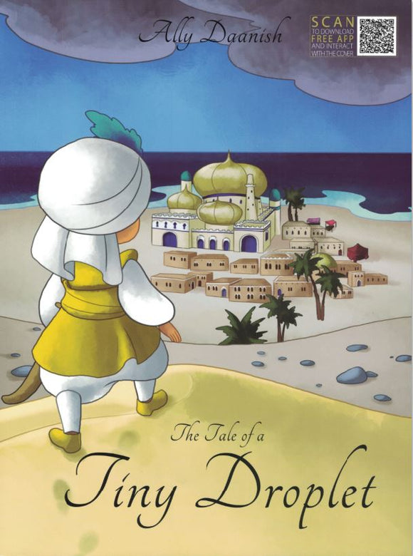 The Tale of a Tiny Droplet - Ally Daanish - Sakeena Books