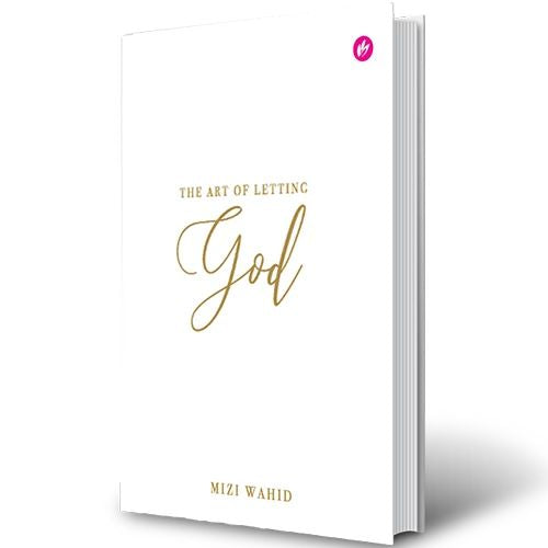 The Art of Letting God - Mizi Wahid - Sakeena Books