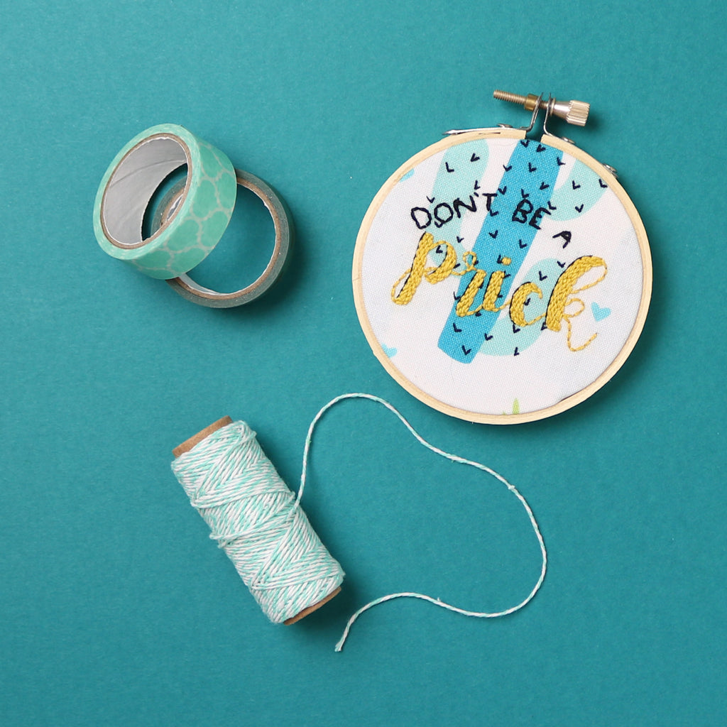 Don't Be a Prick Embroidery Hoop