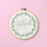 Gather Embroidery Hoop