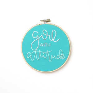 Girl With Attitude Embroidery Hoop