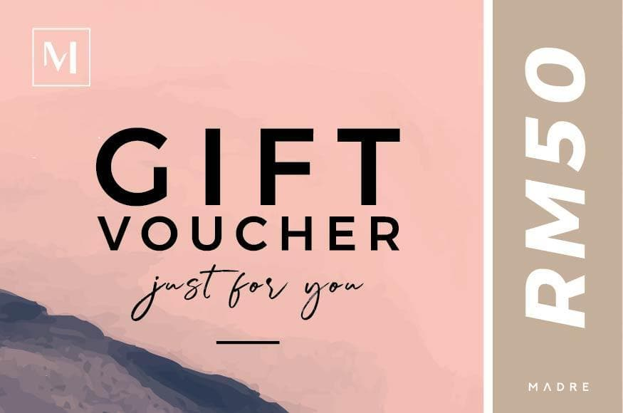 Madre Gift Voucher Madre Collection RM50