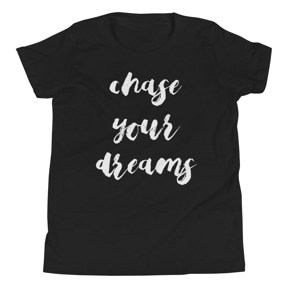 Chase Your Dreams Youth Short Sleeve T-Shirt
