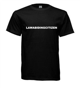 Law Abiding Citizen Tee