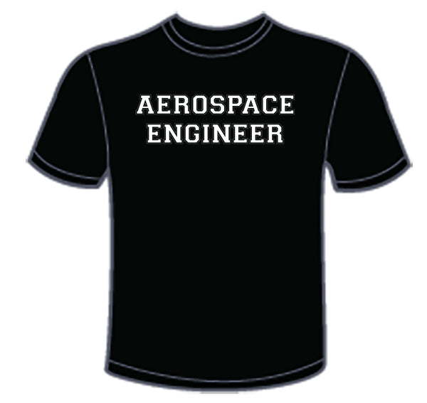 Aerospace Engineer/I Do it with Lift and Thrust