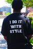 Writer/I do it with Style Tee