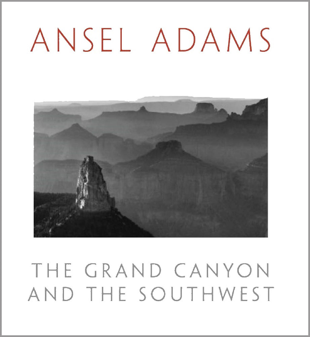 Ansel Adams: The Grand Canyon and the Southwest
