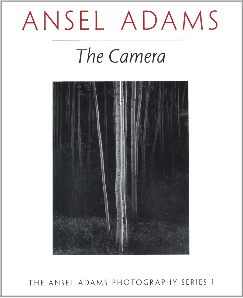Ansel Adams: The Camera