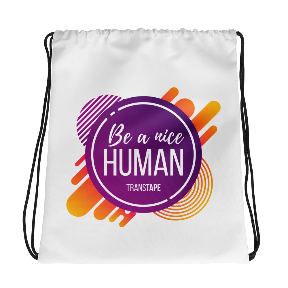 Be a Nice Human Drawstring Bag