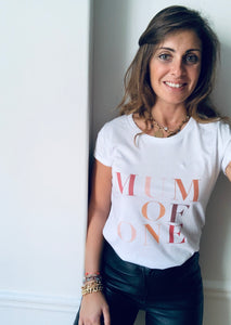 T-SHIRT MUM OF ONE LIMITED EDITION