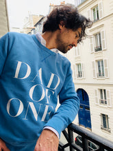 SWEAT SHIRT DAD OF ONE, DAD OF TWO, DAD OF THREE, FOUR... TWINS : BLEU VINTAGE